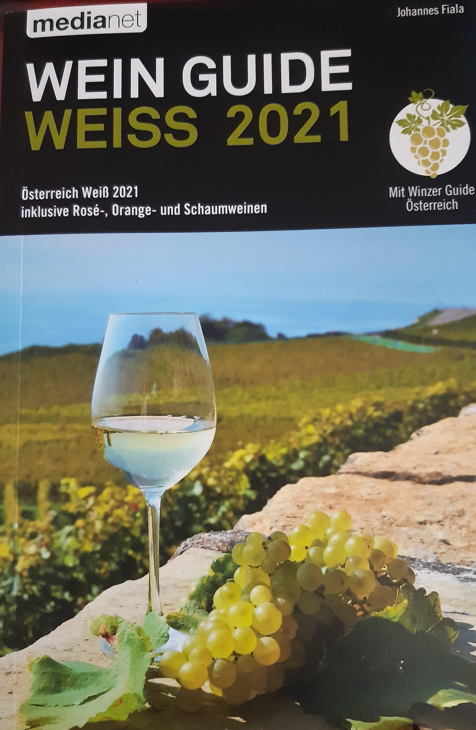 Höchstwertung im Weinguide Weiss 2021